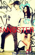 Love Of A Gangster (Myungstal) by TheAdmirer_12