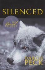 Silenced: Book 1 of The Bound Trilogy by DarciePeck