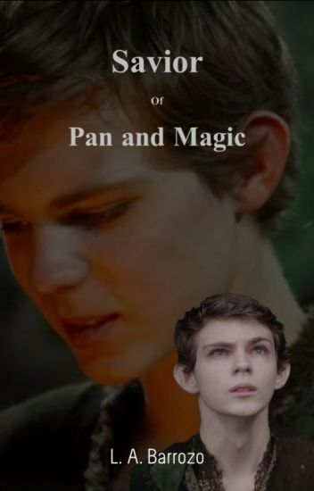Savior of Pan and Magic (Peter Pan OUAT)