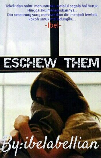 Eschew Them (Completed)