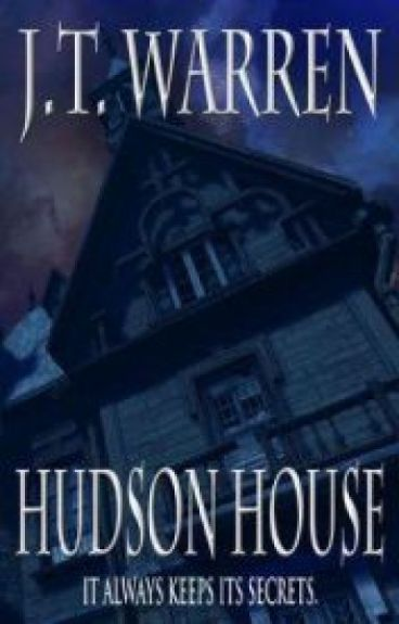 Hudson House [Now available for the Kindle]