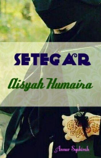 Setegar Aisyah Humaira [COMPLETED]