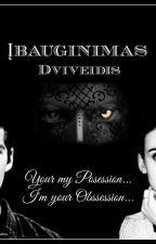 """""""ĮBAUGINIMAS.DVIVEIDIS"""" (BAIGTA) by VaunHunter"""