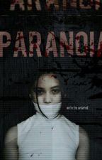 Paranoia by pizzanoona