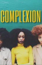 complexion by kmuntey