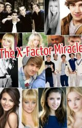 The X-Factor Miracle (Liam Payne fan-fic) by PunkRock_LifeStyle
