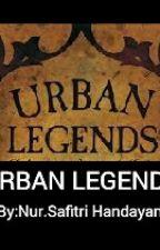 Urban Legends by NurSafitriHandayani