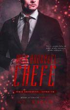 Meu Adorável Chefe - Completo  by AnaPaulaRasch
