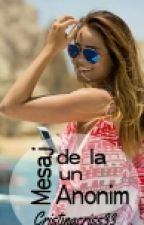 Mesaj de la un Anonim by cristinacriss33
