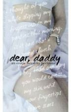 dear, daddy (h.s) by zouis_t