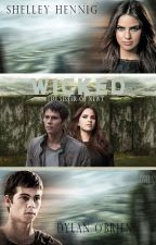 WICKED|The sister of Newt|(Malia&Thomas)[Maze Runner Fanfic] by JadeA_