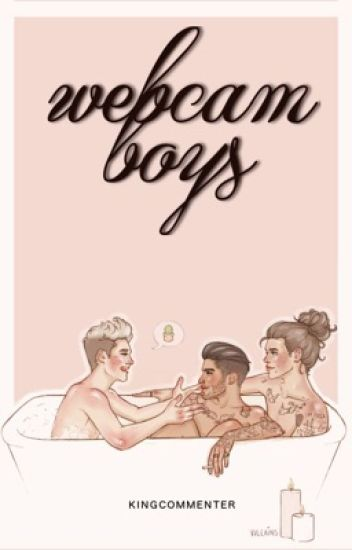 Webcam Boys Zarriall Yasvviye Yeℓ Maℓik Wattpad