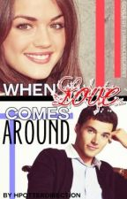 When Love Comes Around by HPotterDirection