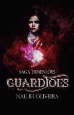 Guardiões (Livro 1) - Em Breve by darklionx