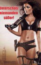 Unterschätz niemanden Süßer! by story_amy123