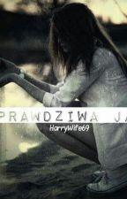 Prawdziwa Ja :) by HarryWife69