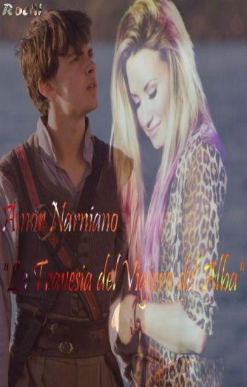 """Amor Narniano """"La Travesia del Viajero del Alba"""" -Edmund Pevensie-"""