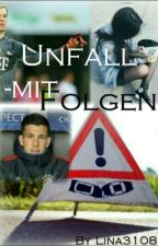 Unfall - mit Folgen by Lina3108