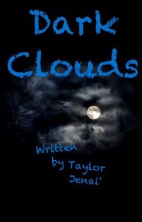 Dark Clouds by LadyTreat