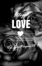 Illegal Love (Louis Tomlinson fan fiction) by LukesPenguin39