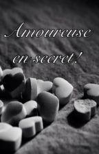 Amoureuse en secret! by DDlechat