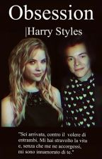 Obsession ||Harry Styles #wattys2016 by ilpanediharry
