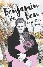 Benjamin ve Ben by Bestseller13