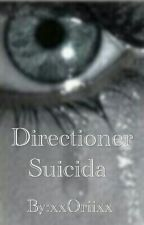 Directioner Suicida by xxOriixx