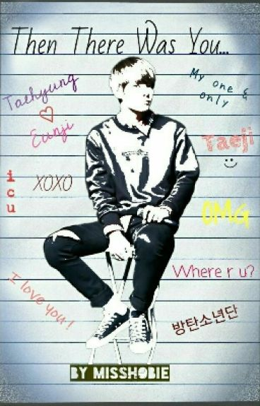 Then There Was You (BTS V FANFIC)