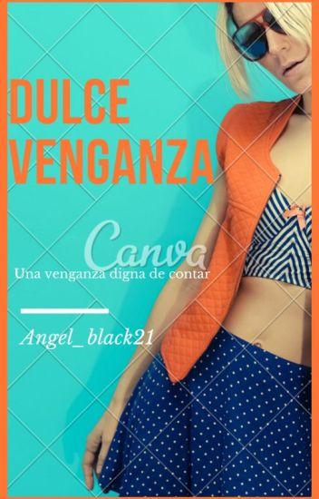 Dulce Venganza(Maluma) (Editando)