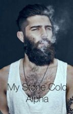 My Stone Cold Alpha (BWWM) by sunsetjade