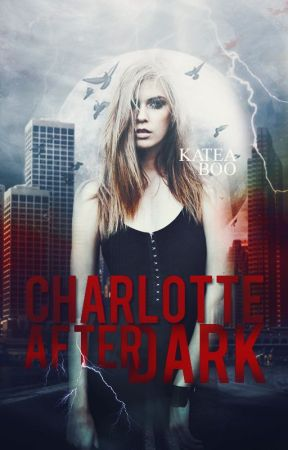 Charlotte After Dark by kateaboo