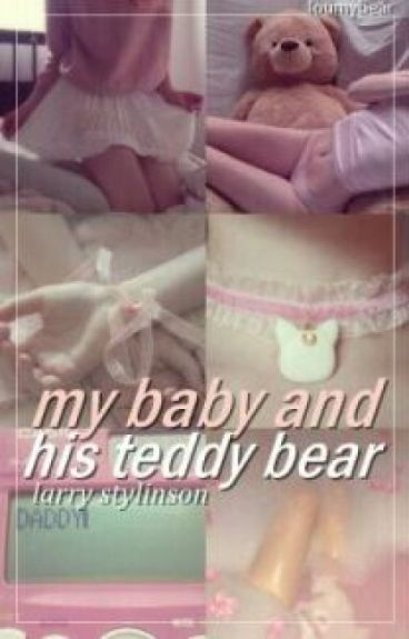 My Baby and His Teddy Bear || Larry Stylinson {Daddy!Kink AU Baby!Louis}