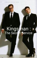 Kingsman : The Secret Service by SavannahH1nes