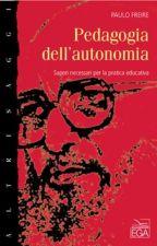 Pedagogia da Autonomia by CarolFerraz0