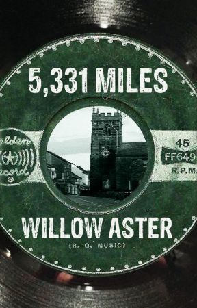 5,331 Miles  by willowaster