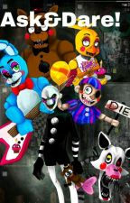 Ask&Dare: FNaF Edition! (DISCONTINUED) by LuciTheNotIplier