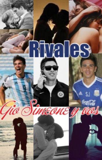 Rivales (Gio Simeone y vos) [Terminada]