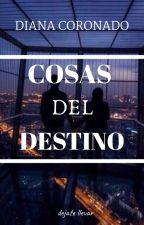 Cosas del destino by diana181799