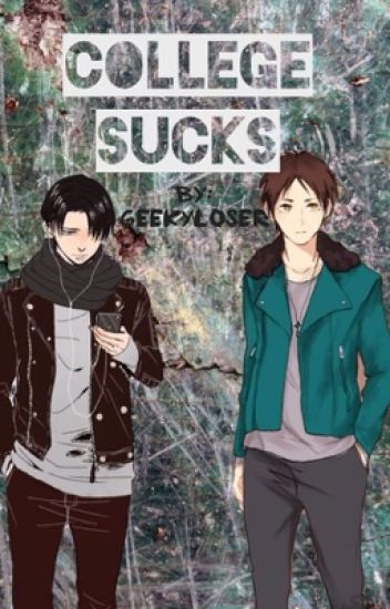 College Sucks ~ Ereri/Riren