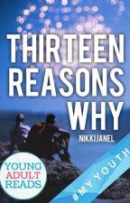 Thirteen Reasons Why by nikkijanel