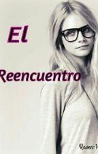 El reencuentro by raven-14
