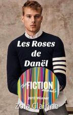 Les Roses de Danël by Zola-Clairine