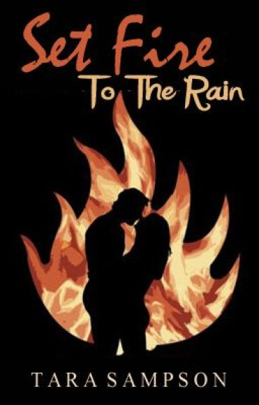 Set Fire to The Rain -- Completed
