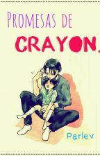 Promesas de crayon by Parlev