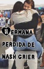 Hermana perdida de nash grier by mariana44445