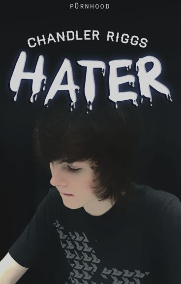 hater ; chandler riggs [1]