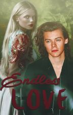 endless love ; h.s by harrytaquito