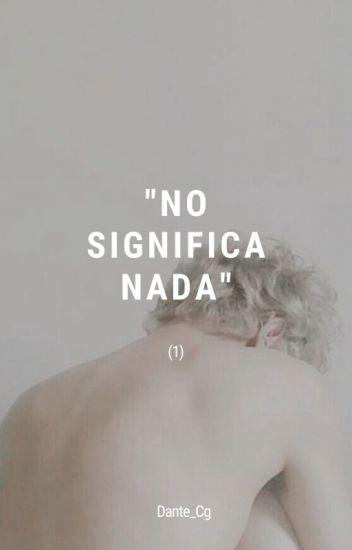No significa nada (Draco Malfoy)