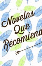 Novelas que recomiendo by Cinthya_Tikis